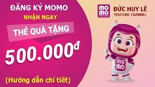 Hướng dẫn đăng ký và sử dụng ví điện tử Momo