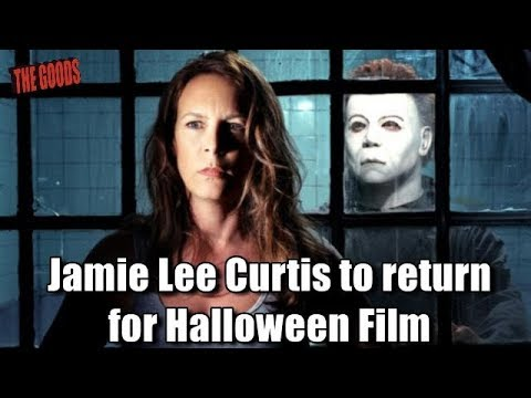 The Goods Podcast: Jamie Lee Curtis to return for Halloween film