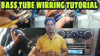 || Car Bass Tube Wirring Tutorial ||
