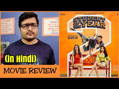 Student Of The Year 2 - Movie Review