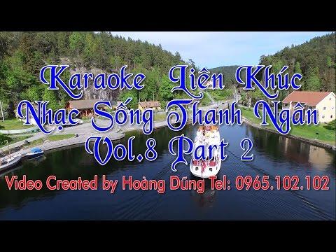 Karaoke LK Nhạc Sống Thanh Ngân Vol8 P2 - Full HD Bản Đẹp
