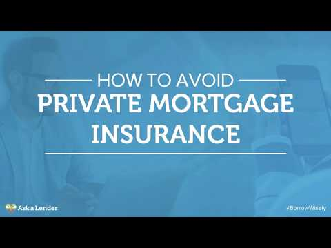 How to Avoid Private Mortgage Insurance (PMI)   Ask a Lender