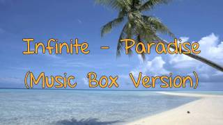 Infinite - Paradise (Music Box Version)