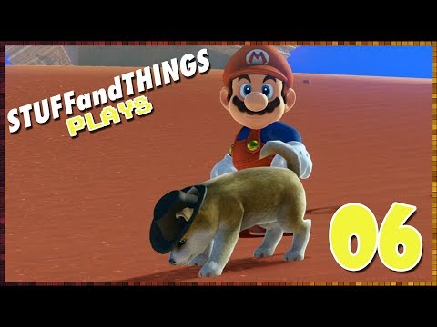 SUPER MARIO ODYSSEY: Illegal Levels of Cuteness - Part 06 - STUFFandTHINGS Plays...