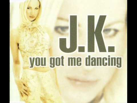 J.K. - You Got Me Dancing (2000)