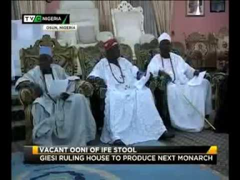 ONI OF IFE: KINGMAKERS ENDORSE GIESI RULING HOUSE TO PRODUCE NEXT KING
