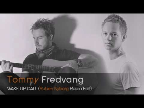 Tommy Fredvang - Wake Up Call (Ruben Nyborg Remix)