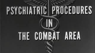 Psychiatric Procedures in the Combat Area (US Army, 1944)