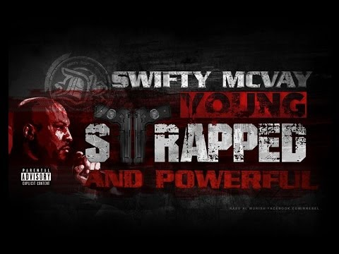 Swifty McVay - Young, Strapped & powerful (Lyric Video)