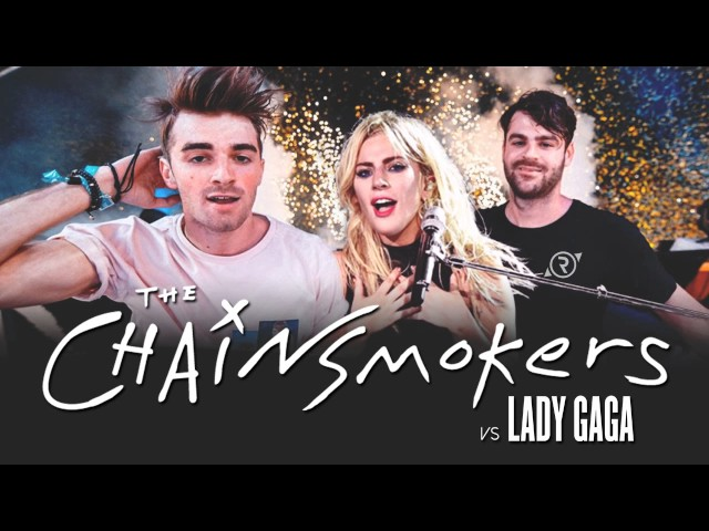Closer vs. The Cure - The Chainsmokers vs. Lady Gaga (ft. Zedd)