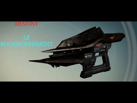 [FR] Destiny arme exotique le bourdonnement