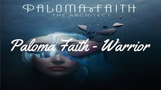 Paloma Faith - Warrior (Lyrics HD)