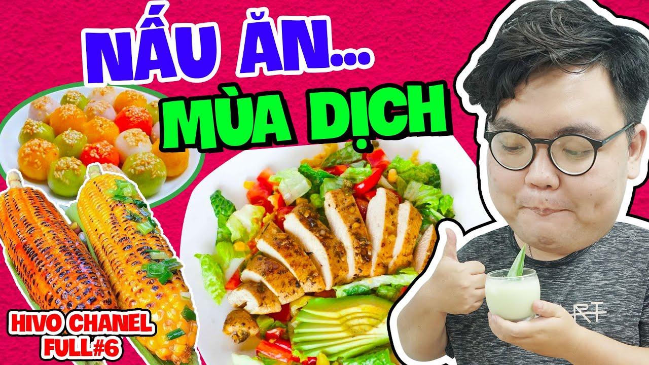 Hivo Channel - Tập Full #6: Cùng Hivo Vào Bếp Tự Nấu Ăn Trong Mùa Dịch