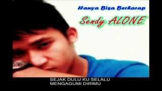 Hanya Bisa Berharap | ndyzsandy | Mp3 Pop Indonesia | Lagu Lagu Baru Indonesia | Sendy Alone
