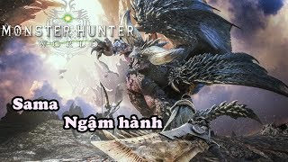 Ahihi Stream - Monster Hunter World High Rank - TẬP 14