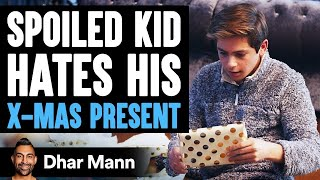 Download Spoiled Kid Hates His Present Until He Learns Shocking Truth | Dhar Mann Mp3 and Videos
