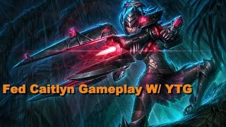 League of legends-[Patch 6.5] Extremely FED Caitlyn Gameplay