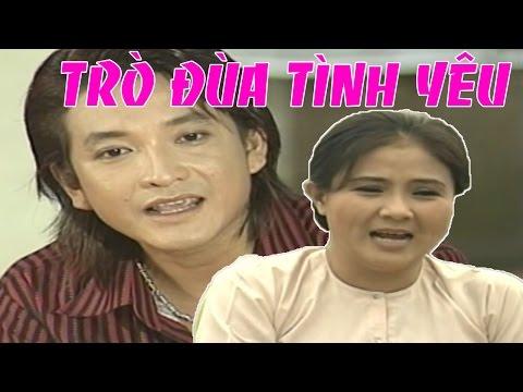 Cai Luong Viet ▶Tro Dua Tinh Yeu - Cai Luong Xa Hoi