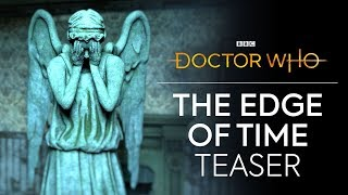 The Edge of Time VR Teaser | Doctor Who