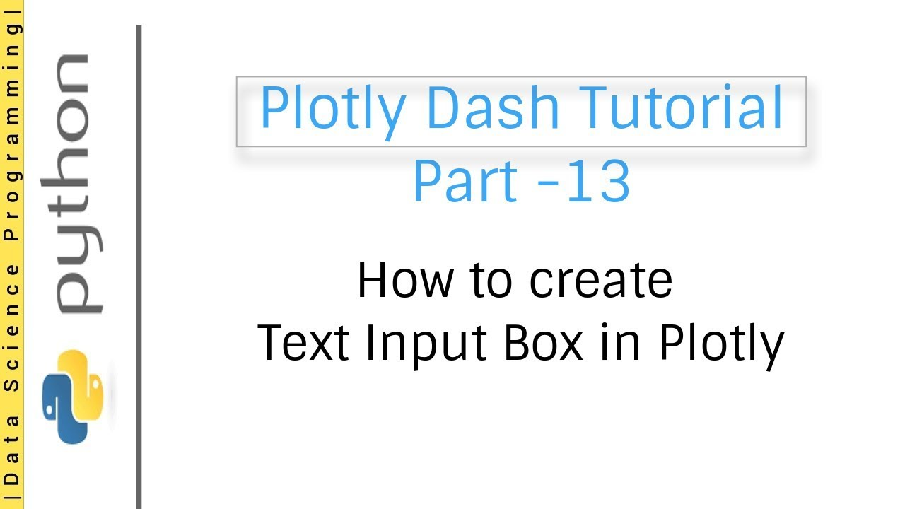 How to create Text Input Box in Plotly | Plotly Dash Tutorial Part -13