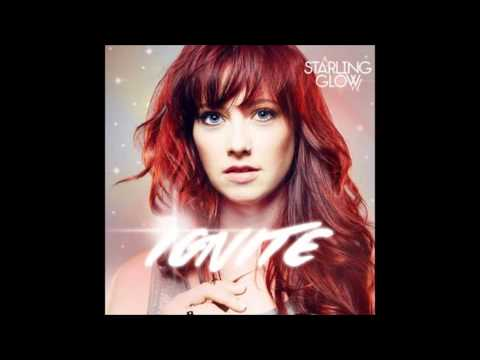 Starling Glow- Ignite (Single) 2014