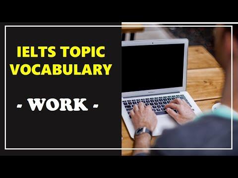 IELTS Vocabulary band 8 : work