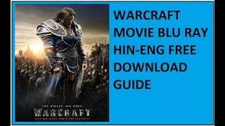 WARCRAFT MOVIE BLURAY FREE DOWNLOAD
