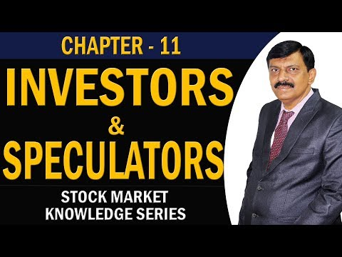 Investors and Speculators.