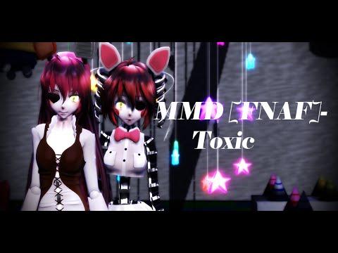 MMD [FNAF]-Toxic [Foxy,Mangle]