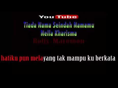 Karaoke || Tiada Nama Seindah Namamu - Nella Kharisma || No Vocal