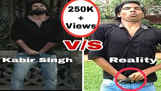 Kabir Singh V/S Reality| Kabir Singh Spoof| Fake Strugglers