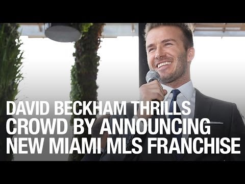 David Beckham Thrills Crowd By Announcing New Miami MLS Franchise
