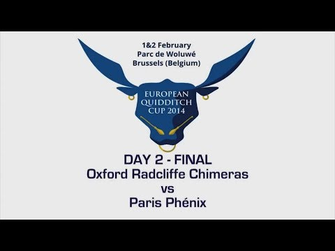 European Quidditch Cup 2014 - Oxford Radcliffe Chimeras vs Paris Phénix (Day 2 - Final)