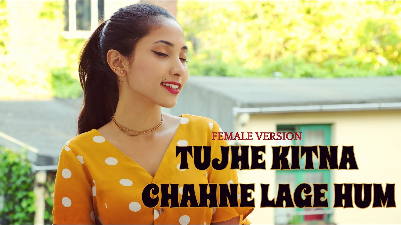 Tujhe Kitna Chahne Lage Kabir Singh Female Version By Suprabha