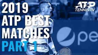 Best ATP Tennis Matches in 2019: Part 1