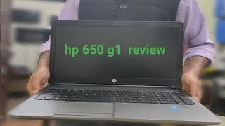 hp 650 g1laptop review|complete guide for purchase