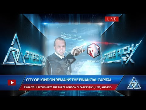 Steve Rich FX – The City of London Remains the Financial Capital of Europe