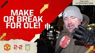 SACKINGS LEFT, RIGHT & CENTRE! Man Utd 2-2 Aston Villa | Andy Tate Fan Cam