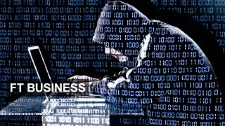 The new cyber threat | FT Business