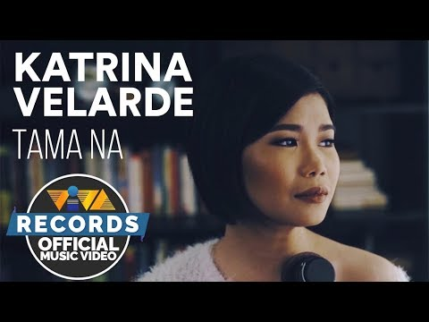 Philpop 2018 | Katrina Velarde - Tama Na [Official Music Video]