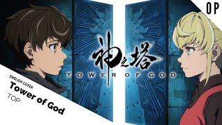 English Dub Tower of God OPTOPSam Luff Ft BrokeN Studio Yuraki