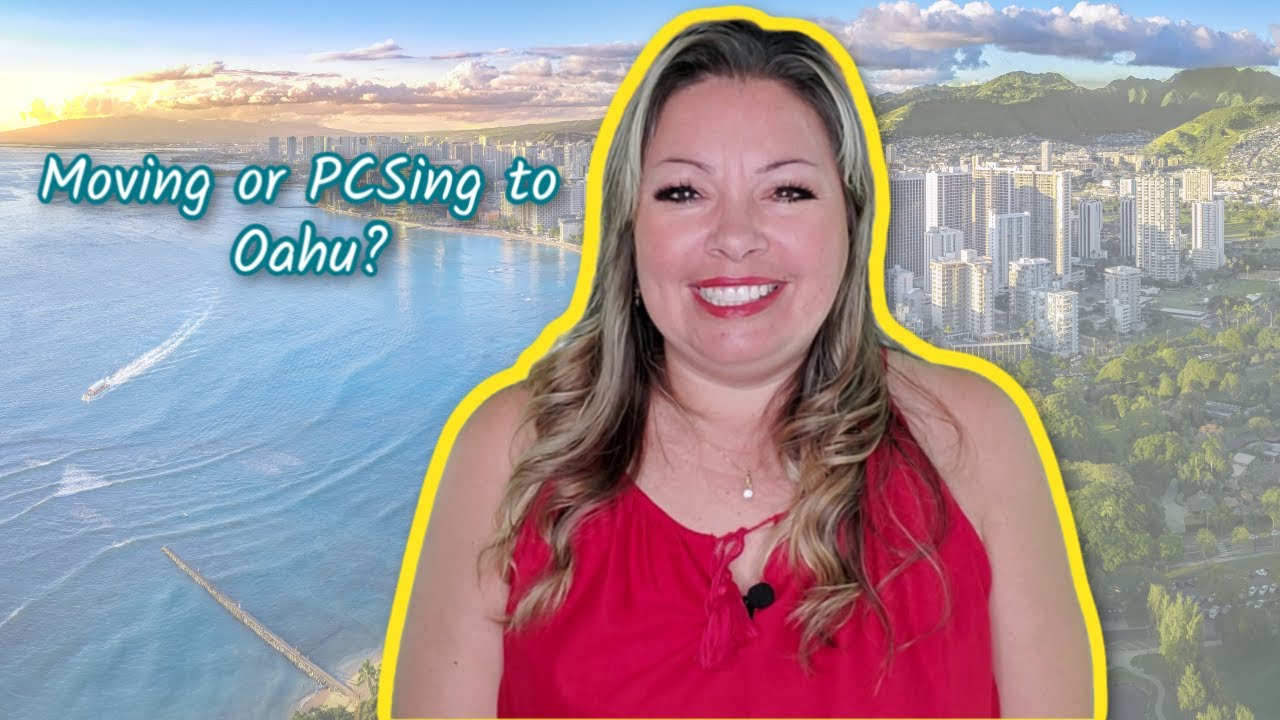 Moving or PCSing to Oahu, Hawaii