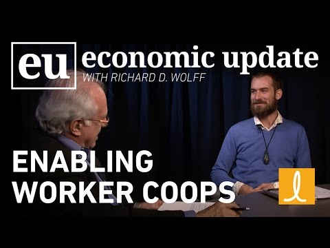 Economic Update: Enabling Worker Coops