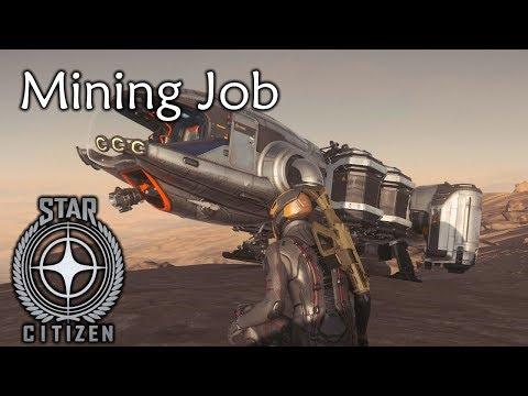Star Citizen S1E4 | Mining Job