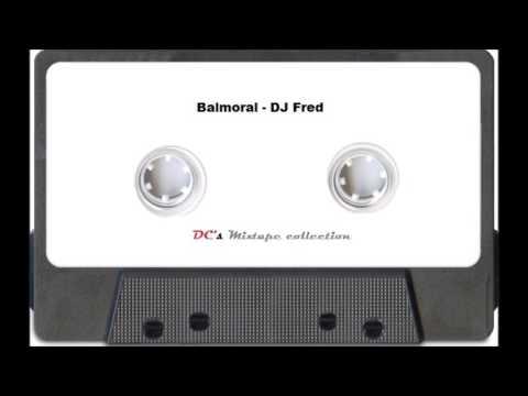 Club Balmoral Gentbrugge - live : DJ FRED (SIDE  A + B)