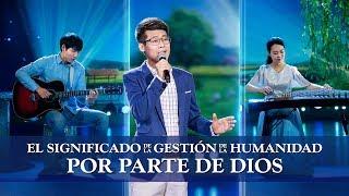 Música cristiana de adoración | El significado de la gestión de la humanidad por parte de Dios
