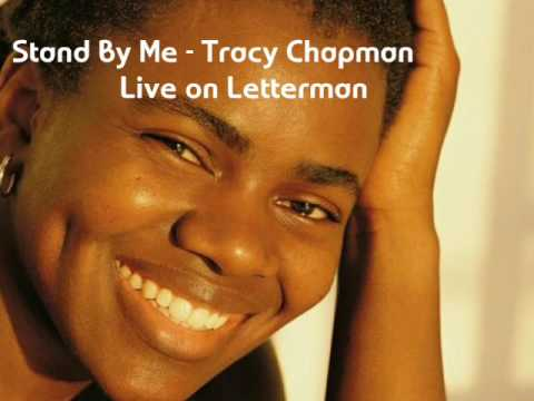 Stand By Me - Tracy Chapman