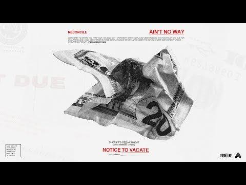Reconcile - Ain't No Way (Prod by Box) [AUDIO]