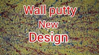 Wall Putty Texture wall New Design Idea