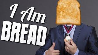 WORLD RECORD A++ - I Am Bread #3